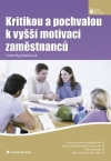Kritikou a pochvalou k vyšší motivaci zaměstnanců