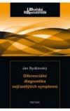 Diferenciální diagnostika nejčastějších symptomů