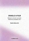 Divadlo a film. Nákupní chování na trzích kulturních produktů 2011
