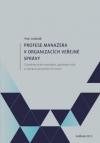 Profese manažera v organizacích veřejné správy