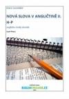 Nová slova v angličtině: anglicko-český slovník  díl 2, H−P