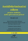 Antidiskriminační zákon: pomoc slabším, nebo převrácení práva?