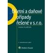 Účetní a daňové případy řešené v s. r. o., 5. vydání