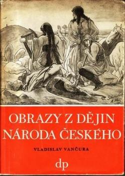 Obrazy z dějin národa českého (I)